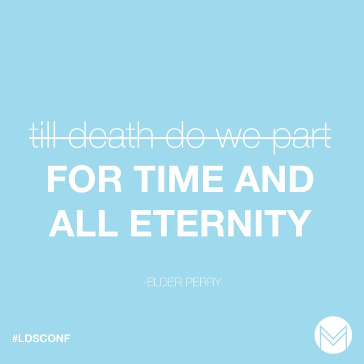 For time and all eternity #ldsconf