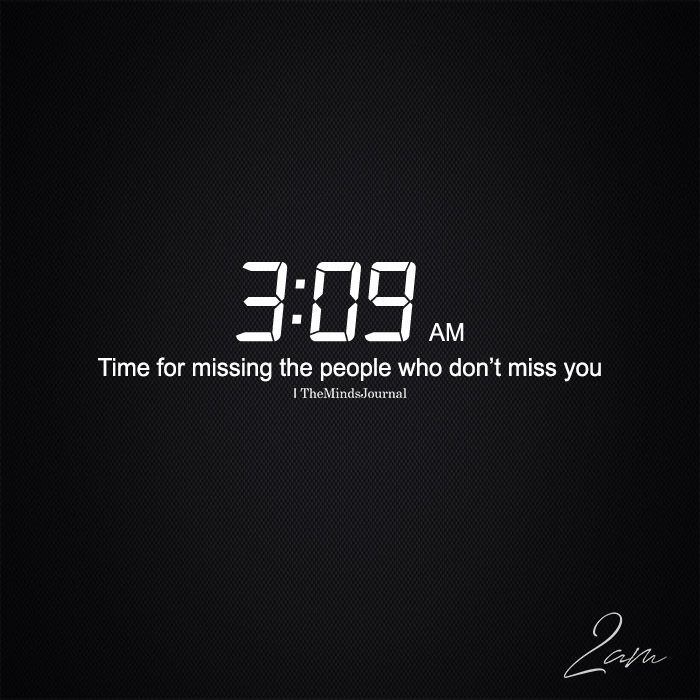 Time For Missing The People Who Don't Miss You