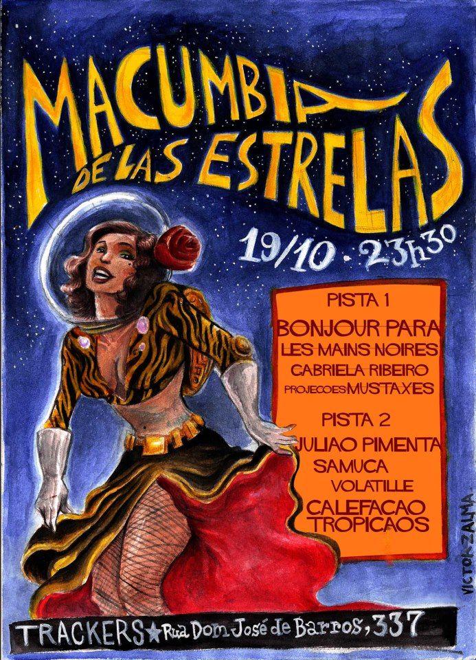 A festa Macumbia de las estrelas, nesta sexta, 19, promete agitar a Trackers nesta sexta com cumbia, samba, carimbó e outros ritmos dançantes. A balada é organizada pelo coletivo artístico Voodoohop.