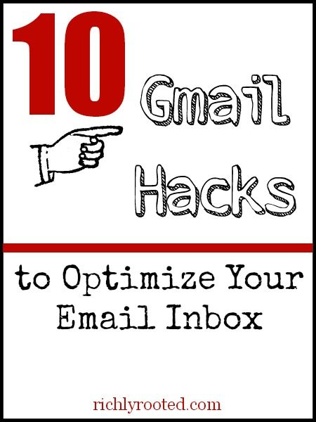 10 Gmail Hacks to Optimize Your Email Inbox - Richly Rooted