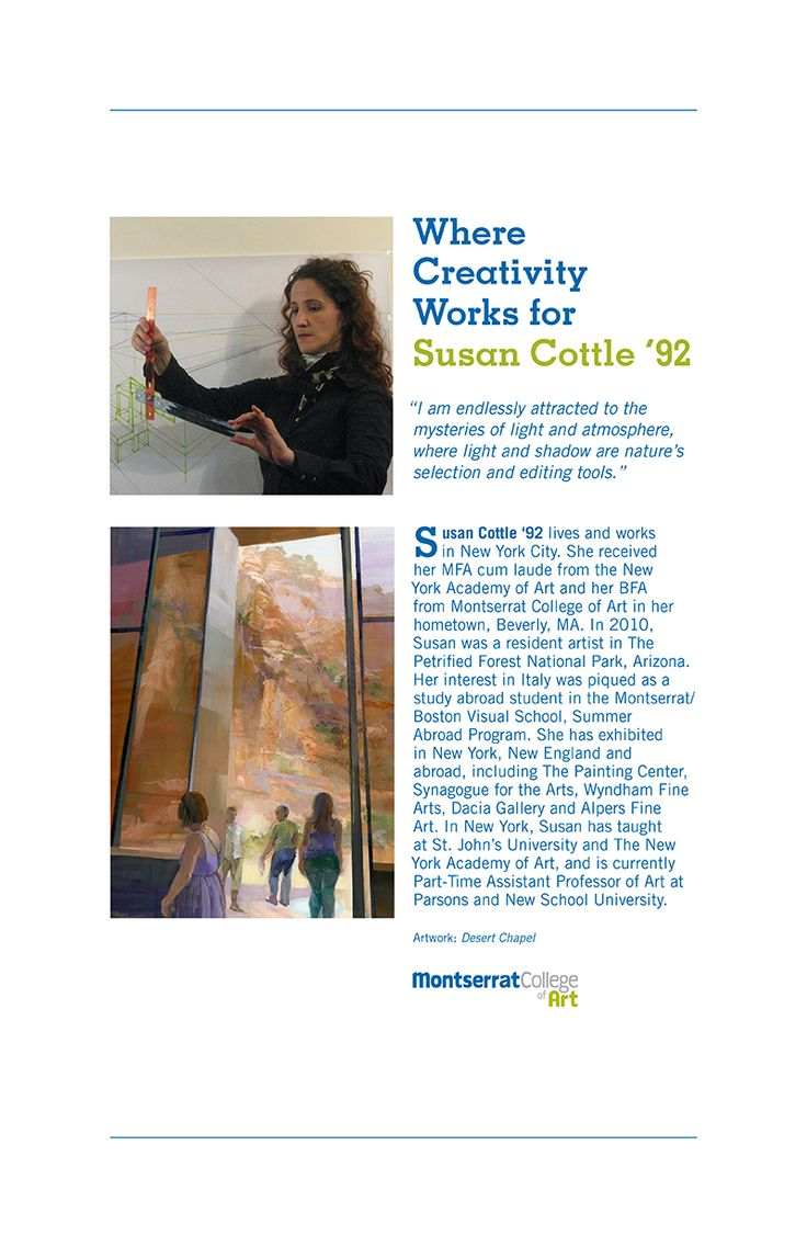"""""""I am endlessly attracted to the mysteries of light and atmosphere, where light and shadow are nature's selection and editing tools."""" - Susan Cottle '92  http://www.montserrat.edu/blog/category/alumni/"""