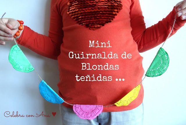 Celebra con Ana: ♥ Guinalda de blondas teñidas