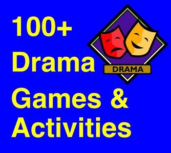 Drama Games & Activities!  100+ drama games and drama activities that can be used with and adapted for students of any age! 27 pages of instant drama lessons!  Preview file is available for download.  drama games; drama lessons; drama activities; drama education