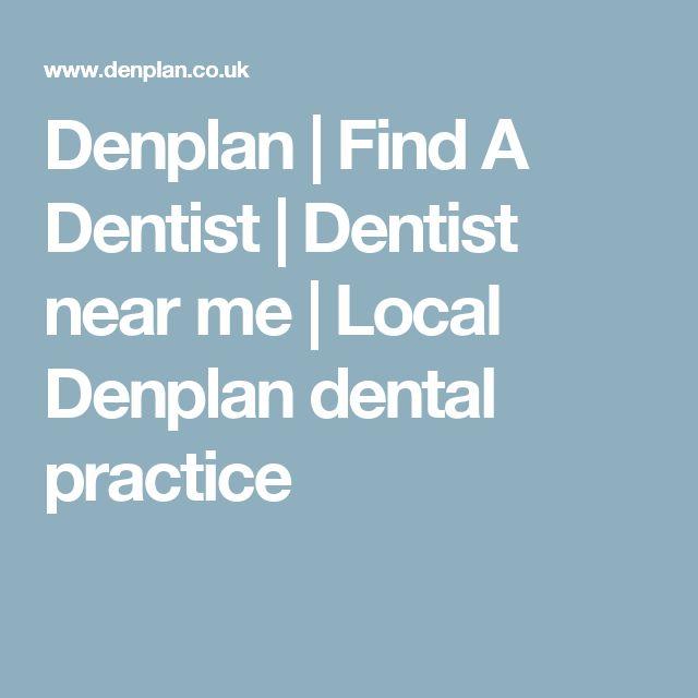Denplan | Find A Dentist | Dentist near me | Local Denplan dental practice