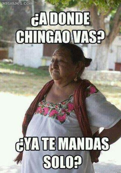 Memes en español - ¿A donde vas? Esto es lo que las Mamas decimos siempre que los hijos se quieren pasar.. !!!