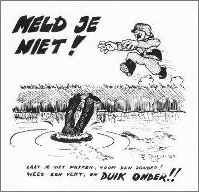 verzetslieden deelde posters uit aan mensen met de boodschap erop dat ze moesten onderduiken en vluchten voor de Duitsers.