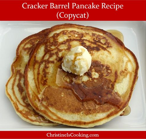 We love Cracker Barrel pancakes!     I developed this copycat version that is a homage to the taste and style of the delicious Cracker ...