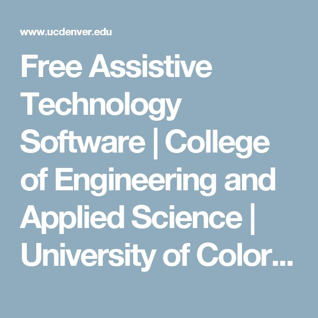 Free Assistive Technology Software | College of Engineering and Applied Science | University of Colorado Denver
