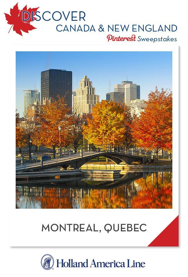 If Montreal, Quebec is your favorite Canada/New England ...