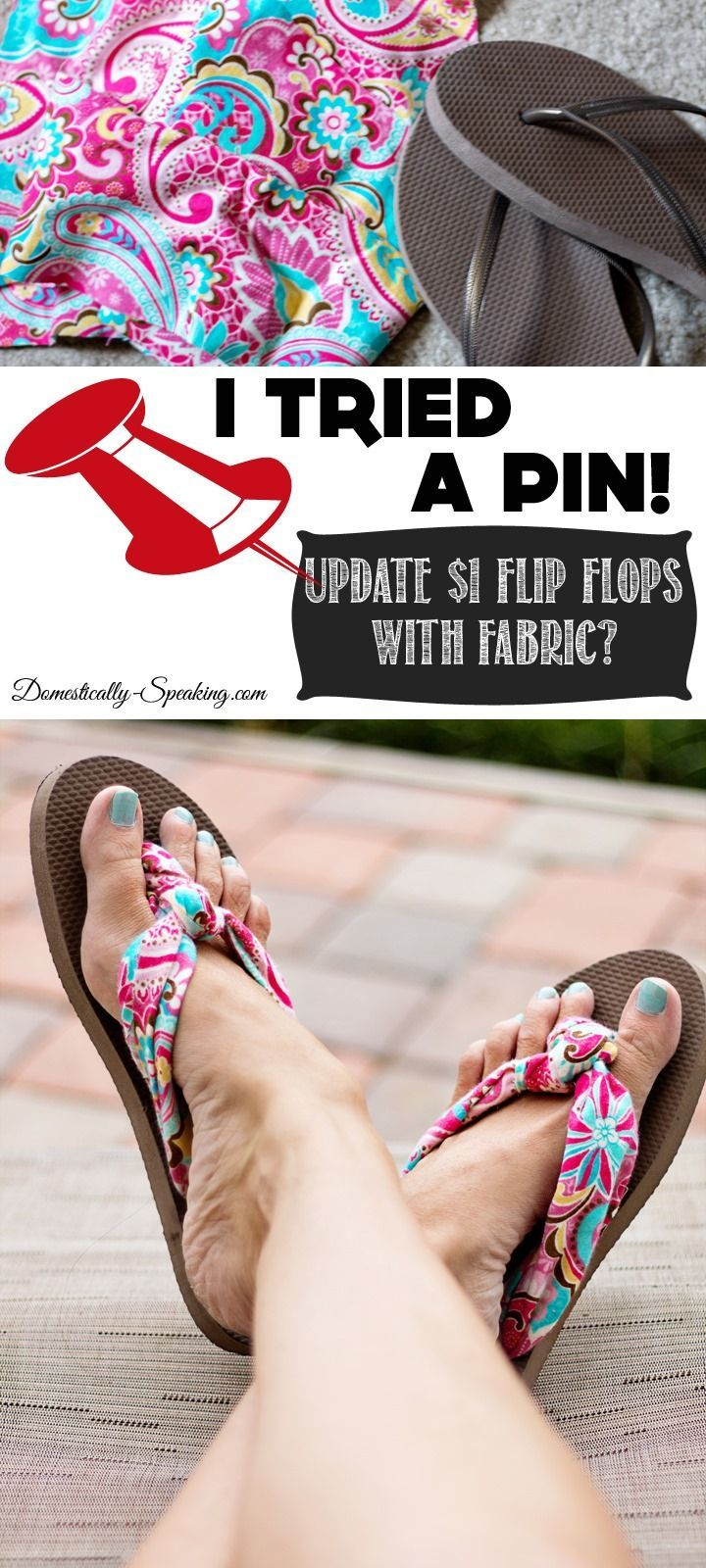 Turn $1 Flip Flops into Fabric Flip Flops
