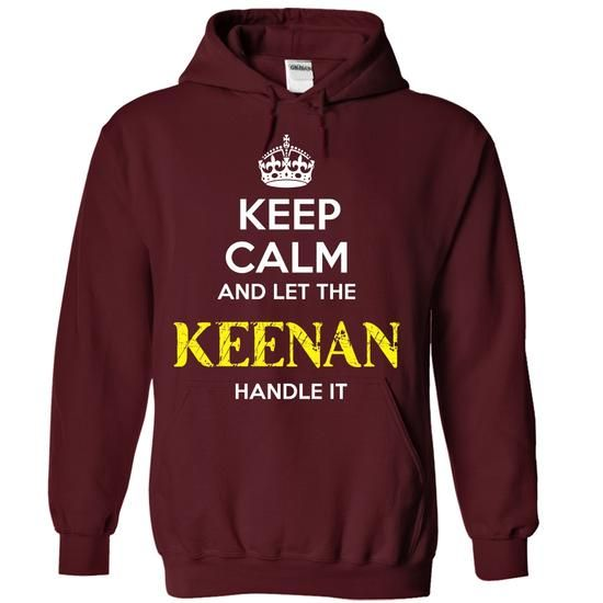 KEENAN - KEEP CALM AND LET THE KEENAN HANDLE IT - #tshirt quotes #hoodie costume. CLICK HERE => https://www.sunfrog.com/Valentines/KEENAN--KEEP-CALM-AND-LET-THE-KEENAN-HANDLE-IT-55752278-Guys.html?68278