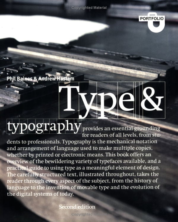 Type and Typography by Phil Baines & Andrew Haslam