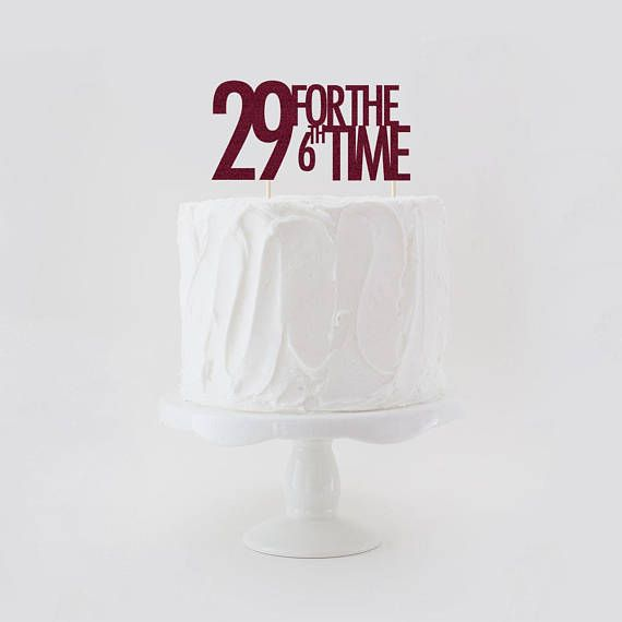 29 For The 6th Time Double Sided Glitter Cake Topper