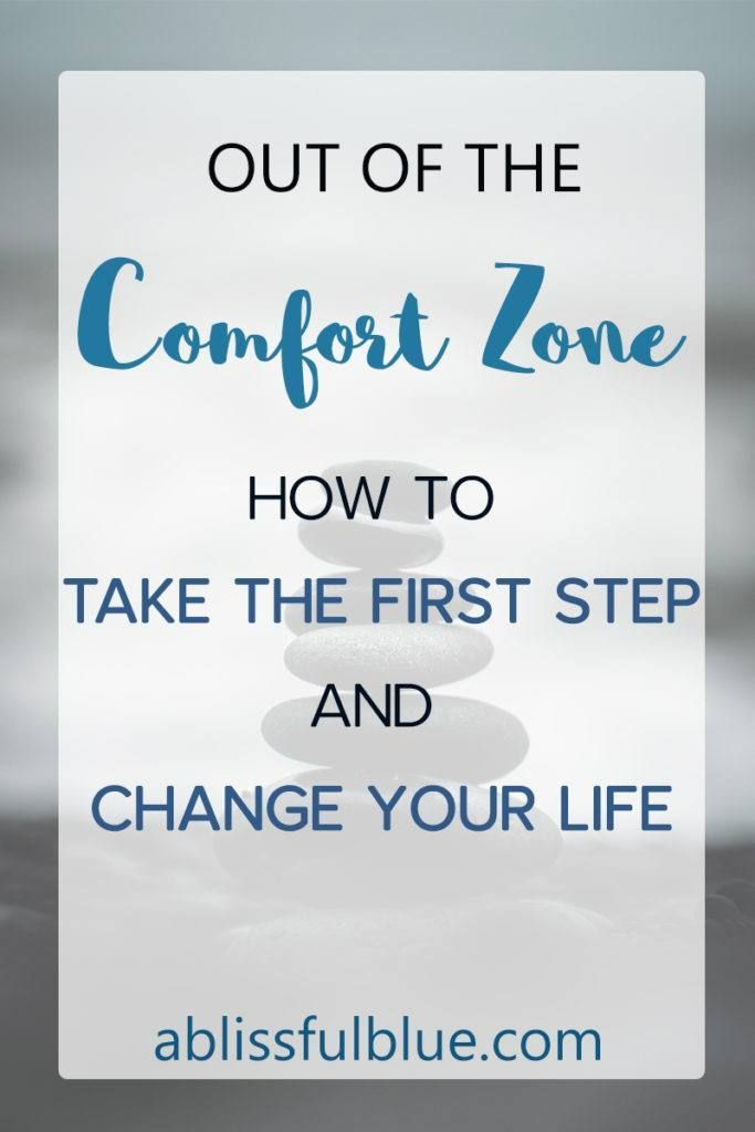 Steps To Take To Get Out Of Comfort Zone Out Of Comfort Zone