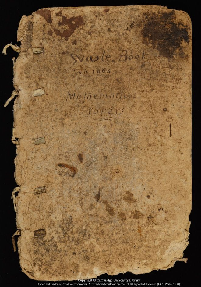 The original cover of Isaac Newton's 'Waste Book,' which he used in the mid-1660s to think through what would later become calculus, mechanics, optics and other foundational concepts.