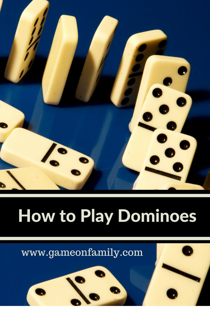 Did You Ever Learn How To Play Dominoes? Let Gameonfamily Teach