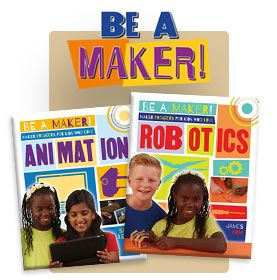 "Be a Maker series. Reading Level: Gr. 5 | Interest Level: Gr. 5-9+ The Maker movement celebrates qualities such as ingenuity, problem solving, collaboration, and thinking ""outside the box."" Supporting STEAM initiatives and 21st Century skills, each title in this timely series focuses on a field or area of interest, from robotics, graphic design, and animation to game design, music, and fashion.  Each book features several maker projects."