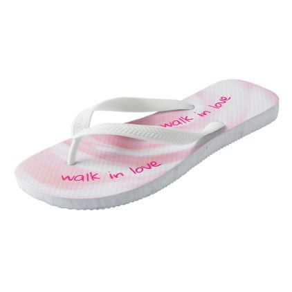 #Ephesians Chapter 5 And walk in love Flip Flops - cyo customize design idea do it yourself