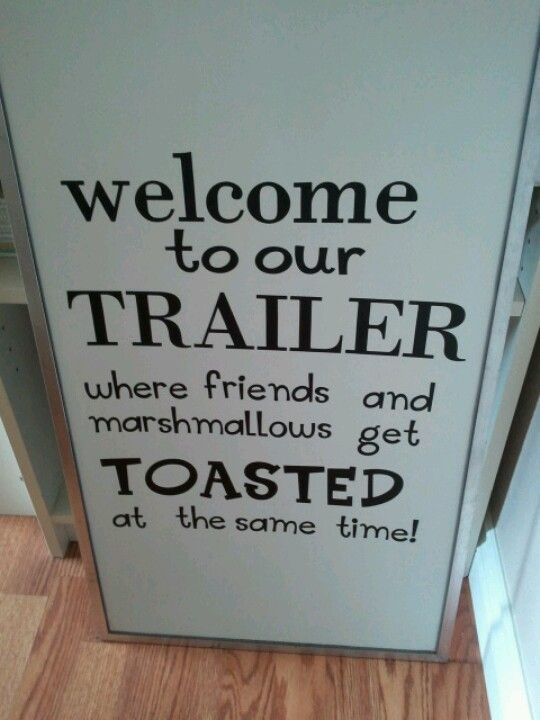 I used my cricut to make this for my tent trailers door! :-)
