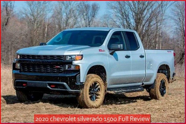 2020 Chevrolet Silverado 1500 Full Review Chevroletsilverado Di 2020