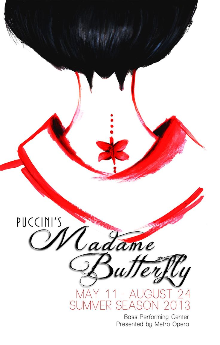 Madame Butterfly Even Poster http://www.redmothart.com/portfolio/graphic_design/print/poster/madame_butterfly_version_two.html