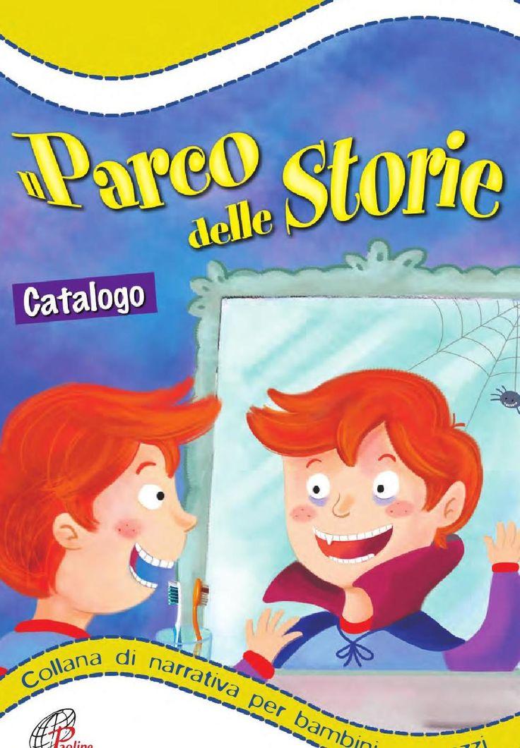 NUOVO Catalogo PARCO delle STORIE Collana di narrativa per bambini e ragazzi - Paoline