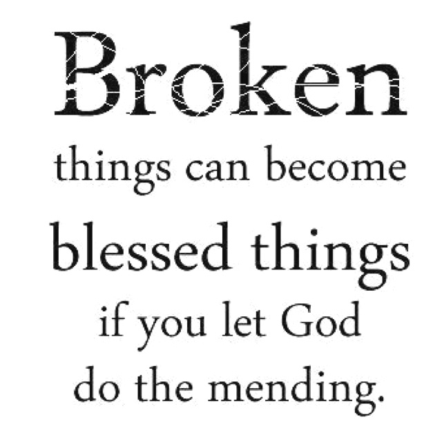 God mends: Amenities, Faith, Let God, Mendes, Broken Things, So True, Blessed Things, Living, Inspiration Quotes