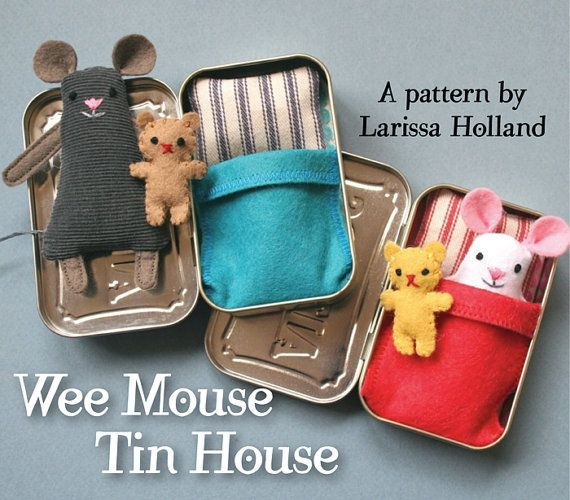 Wee Mouse Tin House PDF pattern. Using scrap fabric and an empty Altoids tin you can make this adorable  mouse, bed and teeny tiny teddy bear. Buy the inexpensive pdf from this etsy seller.