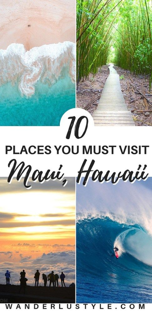 10 PLACES YOU MUST VISIT IN MAUI