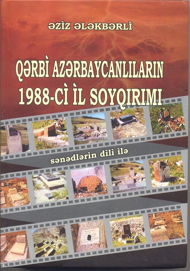 ələkbərli ə Y Qərbi Azərbaycanlilarin 1988 Ci Il Soyqirimi 2008 Books Food