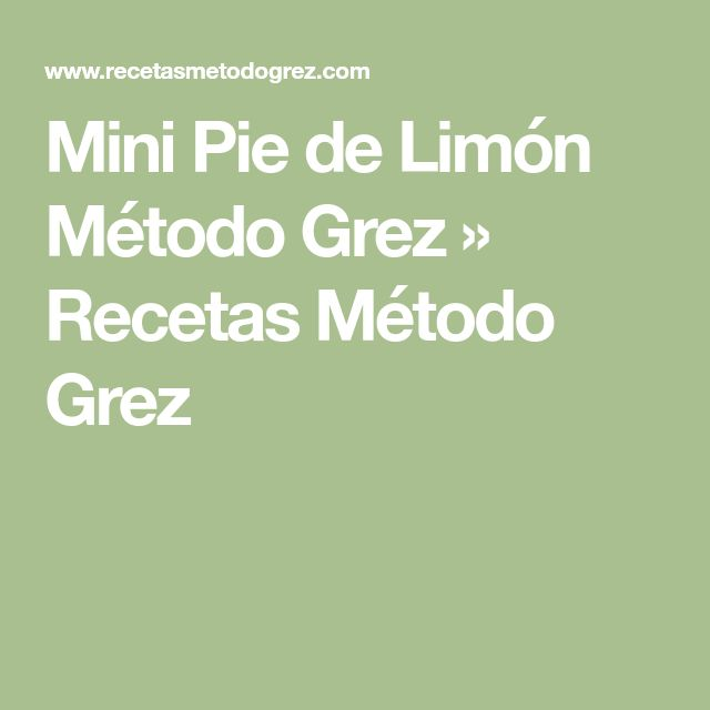Mini Pie de Limón Método Grez » Recetas Método Grez