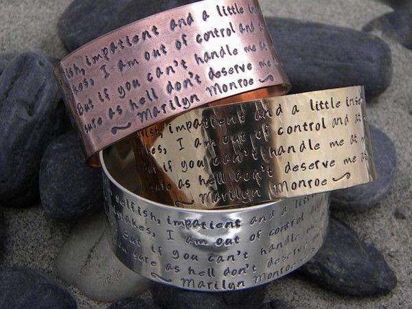 """Marilyn Monroe quote bracelet - I'm selfish, impatient and a little insecure... This is a great quote from Marilyn Monroe. It says """"I'm selfish, impatient and a little insecure. I make mistakes, I am out of control and at times hard to handle. But if you can't handle me at my worst, then you sure as hell don't deserve me at my best. ~ Marilyn Monroe~"""" I added some tiny daisies too."""