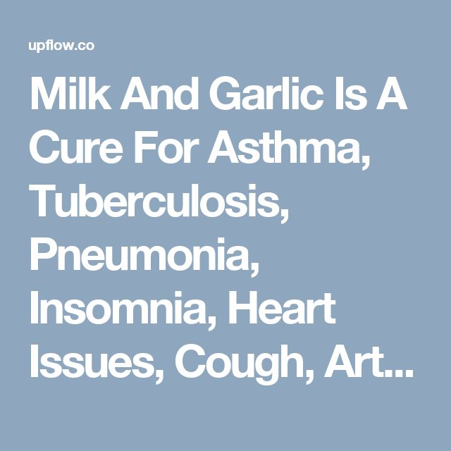Milk And Garlic Is A Cure For Asthma, Tuberculosis, Pneumonia, Insomnia, Heart Issues, Cough, Arthritis And More! Completely Heal Any Type Of Arthritis In 21 Days Or Less Following This Step-By-Step Strategy - 100% Guaranteed! http://blue-heronhealthnews.blogspot.com?prod=kB1StZSF