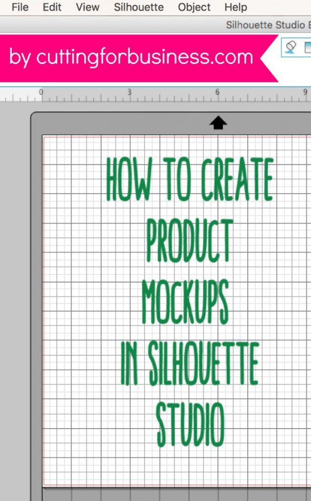 How to Create Product Mockups in Silhouette Studio - by cuttingforbusiness.com