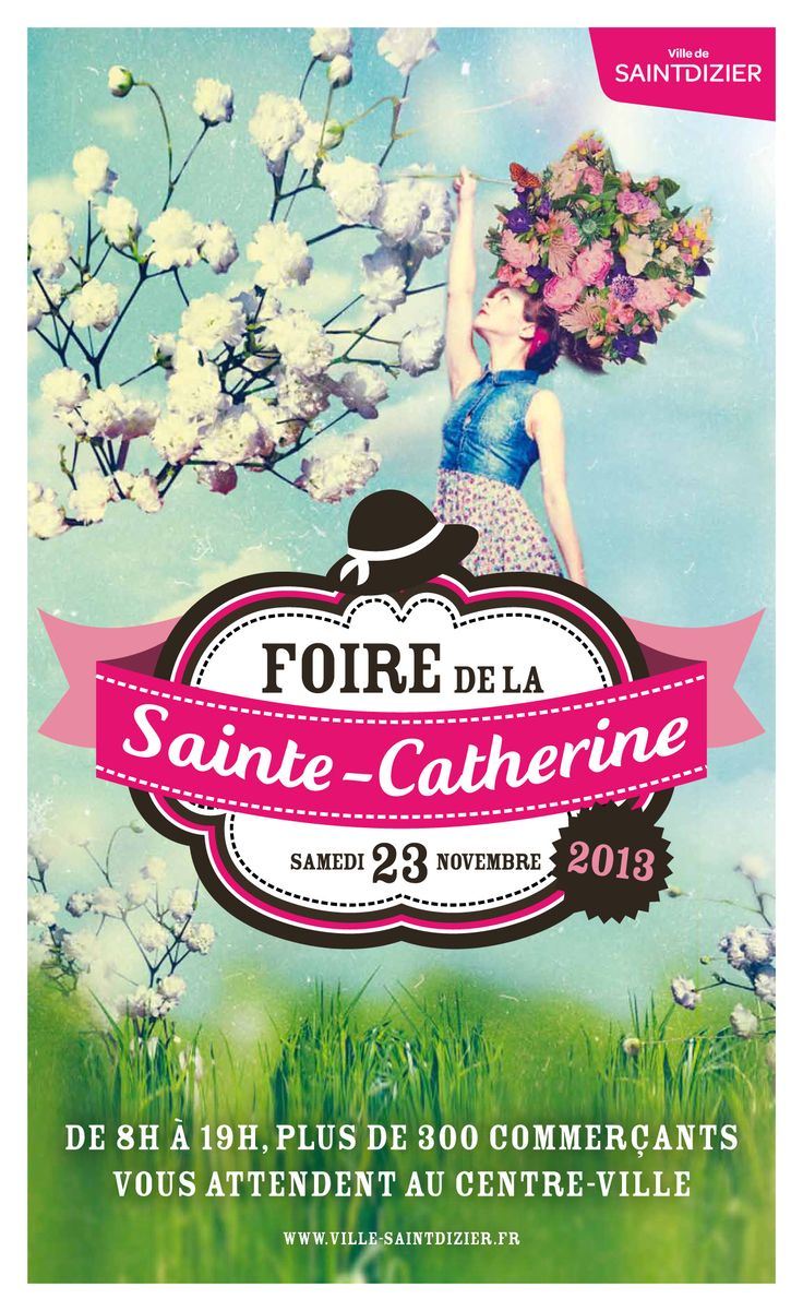 Foire Sainte-Catherine. Samedi 23 novembre 2013 à Saint-Dizier.