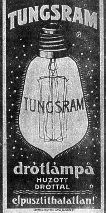 the first tungsten-filament lamp, apparently invented in Hungary (via Owen Walz!)