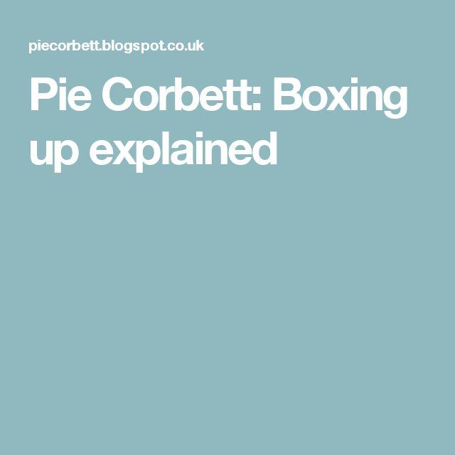 Pie Corbett: Boxing up explained