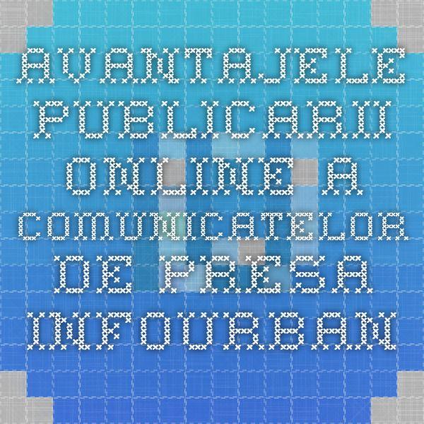Avantajele publicarii online a comunicatelor de presa - InfoUrban