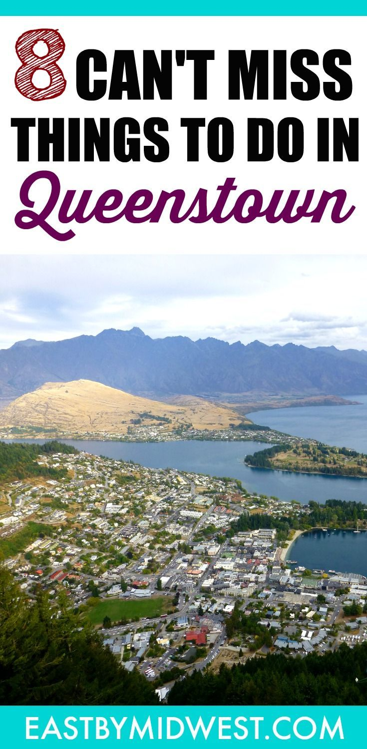 8 Can T Miss Things To Do In Queenstown New Zealand Best Places To Travel Queenstown Oceania Travel
