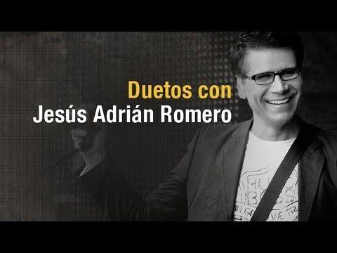 Duetos con Jesús Adrián Romero - [Audio Oficial] - YouTube