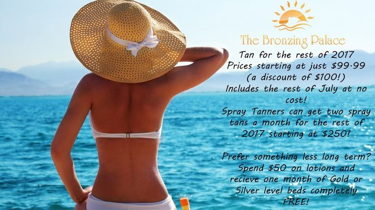 Endless Summer Sale! Tan for the rest of the year for one set cost! Prices starting at $99.99. Spray Tanner can get two spray tans a month for the rest of the year, starting at $250. Thinking a little less long term? Buy $50 in lotions and you get a free month in the Silver or Gold level beds!