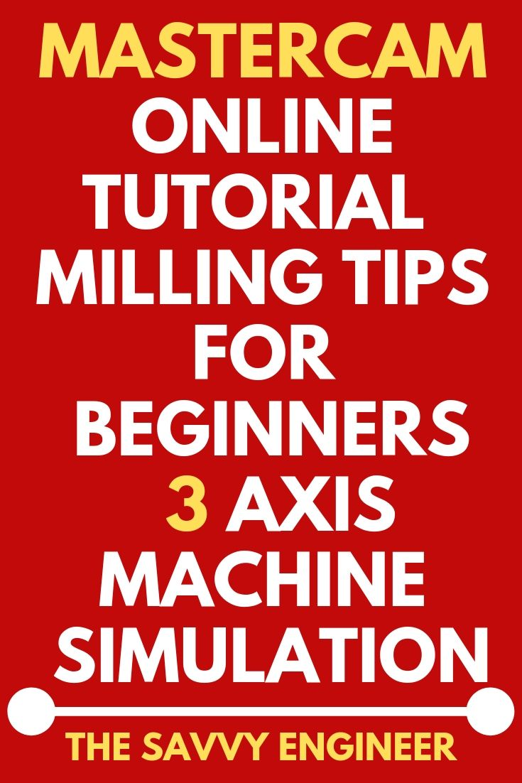 MASTERCAM online tutorial | milling tutorial for beginners
