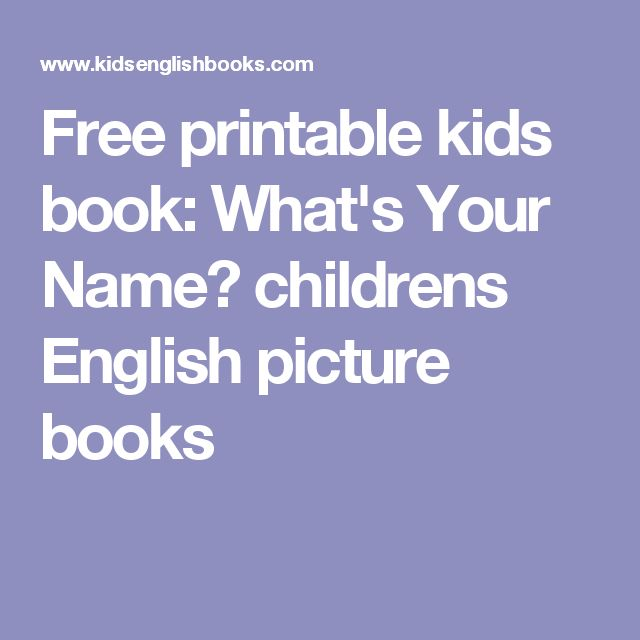 Free printable kids book: What's Your Name? childrens English picture books