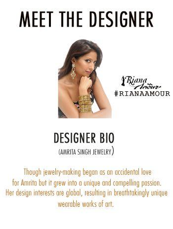 MEET THE DESIGNER... Amrita Singh Jewelry #RianaAmour