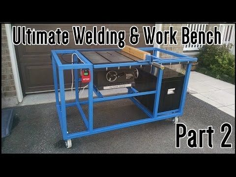 Ultimate Welding & Work Table | Part 2 - YouTube