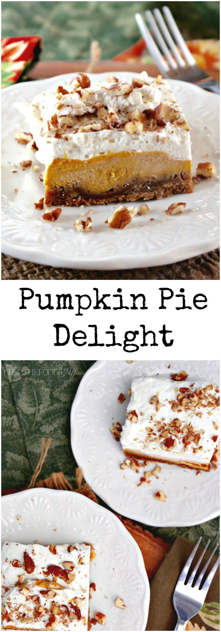Light and airy pumpkin delight dessert made without pre-packaged jello. Three layers of delicious flavors - gingersnap crust, creamy pumpkin filling and fresh whipped cream! #pumpkin #dessert #thanksgiving