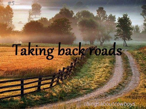 taking back roads
