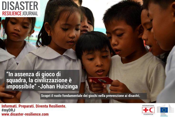 I giochi hanno un ruolo fondamentale nella prevenzione dei disastri. Attraverso il gioco si trasmettono conoscenze e informazioni per avere comunità resilienti http://goo.gl/tOup2W
