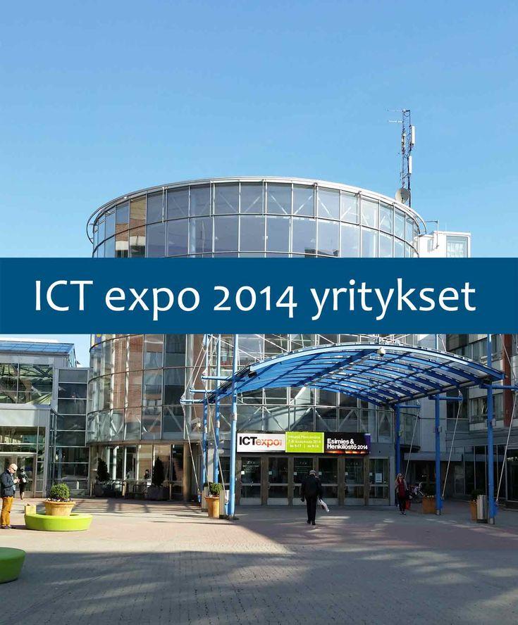 Kuvakooste ja esittely: ICT expo 2014 yritykset