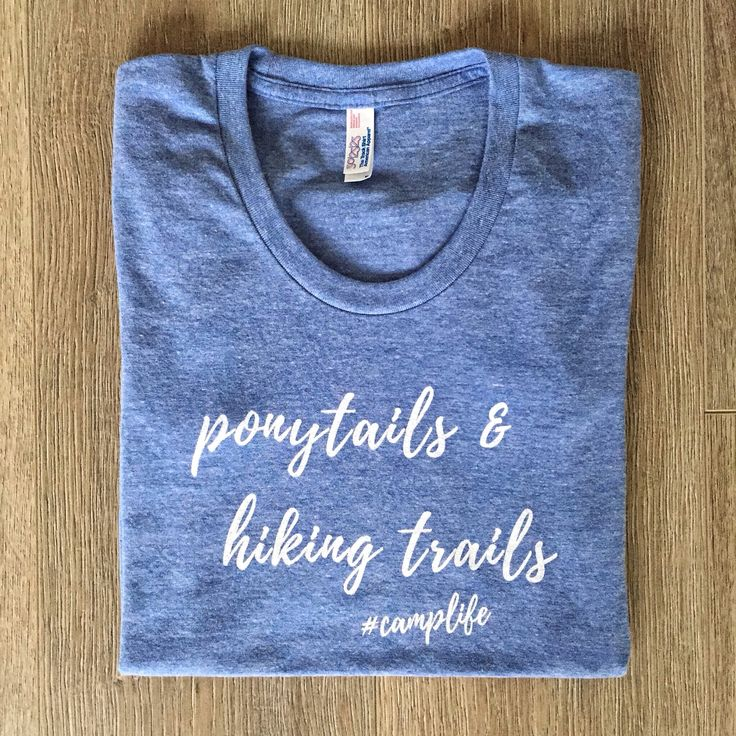 A personal favorite from my Etsy shop https://www.etsy.com/ca/listing/569374897/ponytails-hiking-trails-tee-womens-scoop